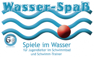 """""""Wasser-Spaß"""" - Ein Spielebooklet aus dem Gruppenstunden-Shop"""