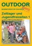 zeltlager1 Zeltlager und Jugendfreizeiten 1   Planung & Organisation