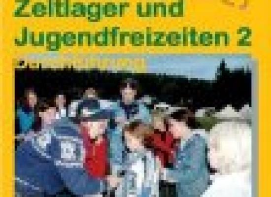 Zeltlager und Jugendfreizeiten 2 – Durchführung