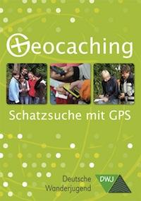 Geocaching - Schatzsuche mit GPS