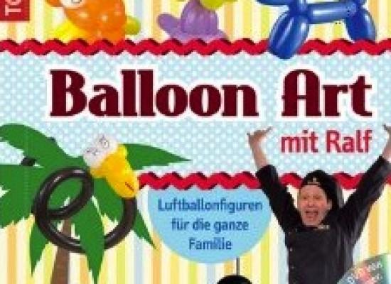 Ballon Art mit Ralf – Luftballonfiguren für die ganze Familie