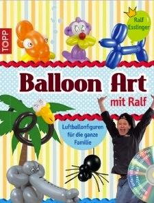 Ballon Art mit Ralf