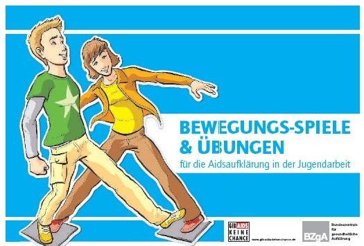 Spiele und Übungen für die Aidsaufklärung in der Jugendarbeit