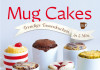 Lene Knudsen – Mug Cakes