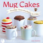 Lene Knudsen - Mug Cakes