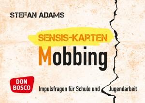 Über Mobbing in der Gruppenstunde sprechen: Sensis-Karten