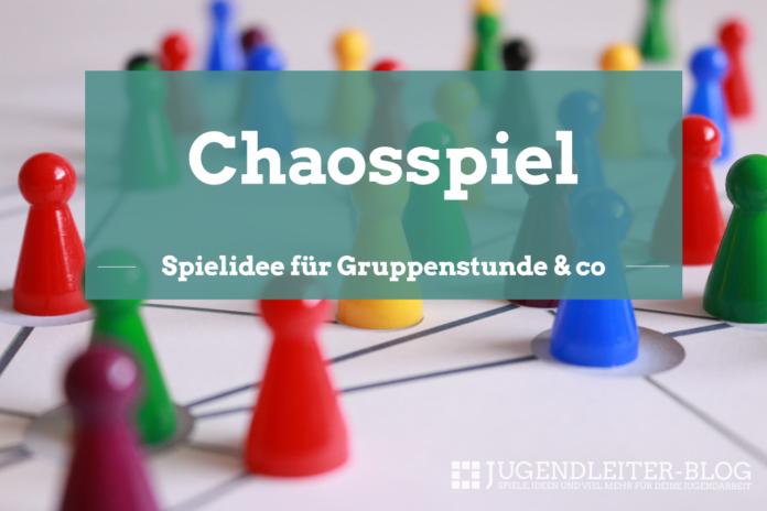 Chaosspiel Das Grosse Aufgabenspiel Jugendleiter Blog