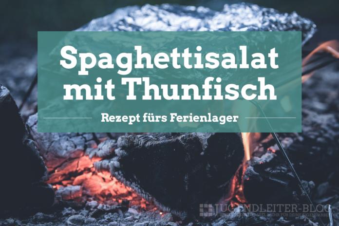 Spaghettisalat-Thunfisch