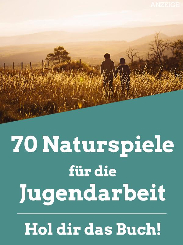 Naturspiele für Ferienlager und Gruppenstunde