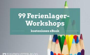 99-ferienlager-workshops-356x220 Downloads für die Jugendarbeit