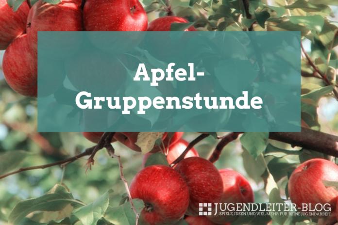 Gruppenstunden-Idee: Äpfel
