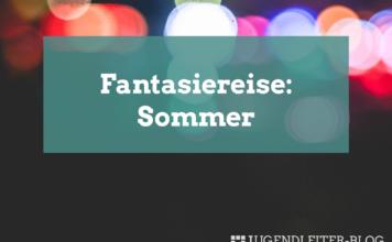 fantasiereise-sommer