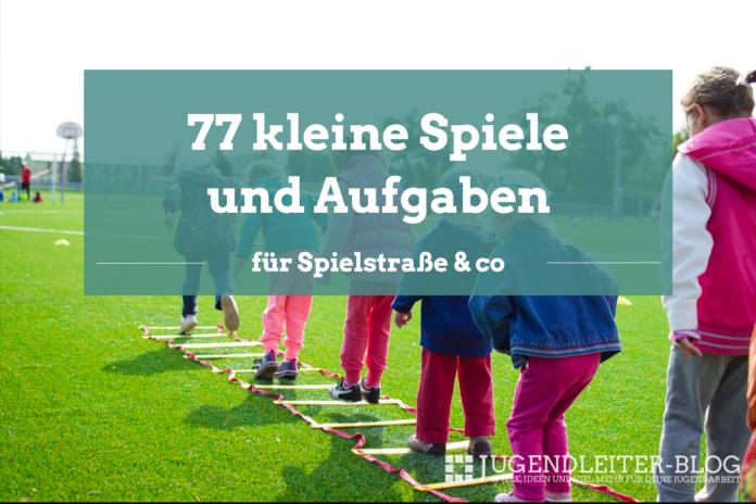 77 kleine Spiele und Aufgaben für Kindern und Jugendlichen